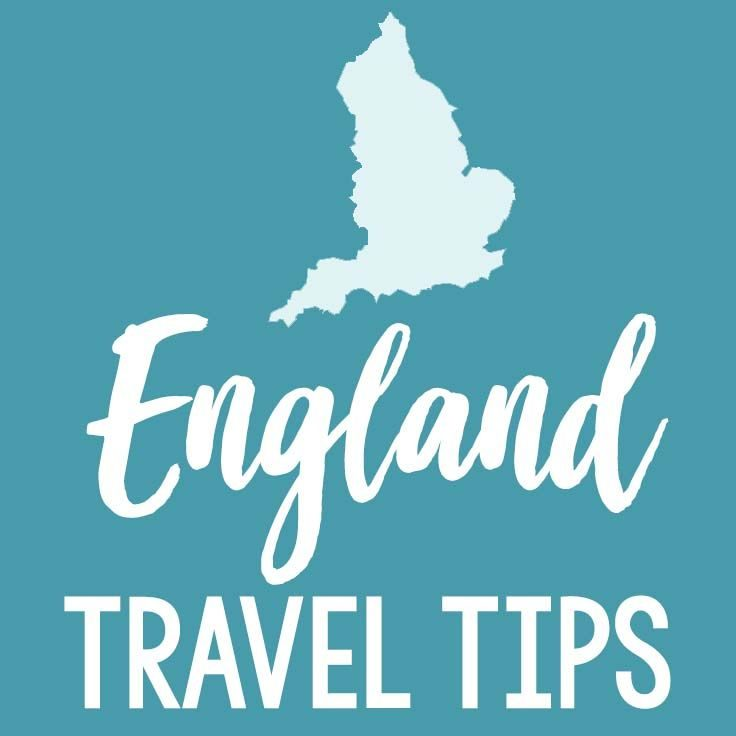 England Travel Tips