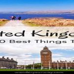 Places to Visit in England for Your Best Travelling Experience